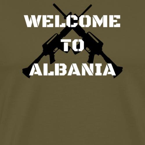Albanien Kosovo Welcome To Albania - Männer Premium T-Shirt