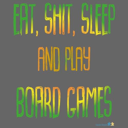 EatShitSleepAndPlayBoardGames - Premium-T-shirt herr