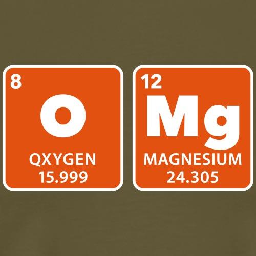 periodic table omg oxygen magnesium Oh mein Gott - Männer Premium T-Shirt