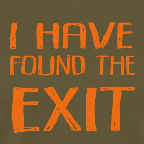 Found the Exit Orange - Premium-T-shirt herr