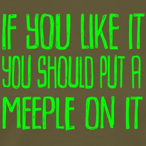 Put a Meeple an It Green - Premium-T-shirt herr