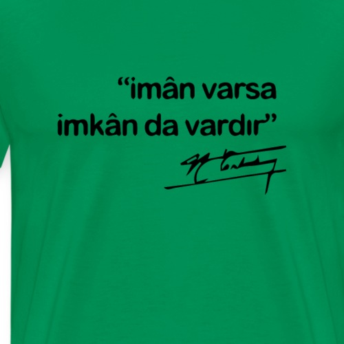 Erbakan Spruch - Männer Premium T-Shirt