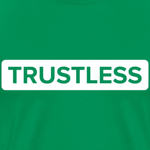 Trustless | White - Men's Premium T-Shirt