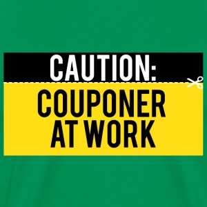Couponing / Gifts: Caution - Couponer at work - Men's Premium T-Shirt