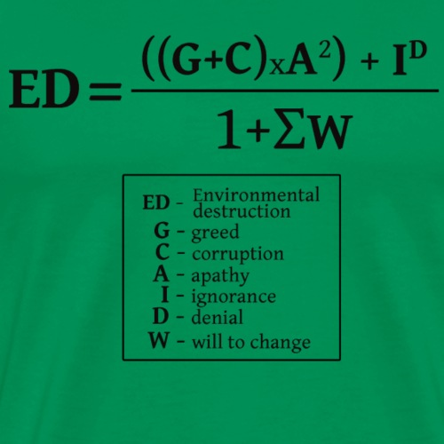 The formula of environmental destruction - Men's Premium T-Shirt