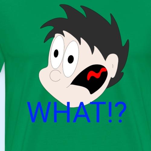WHAT!? - Premium T-skjorte for menn