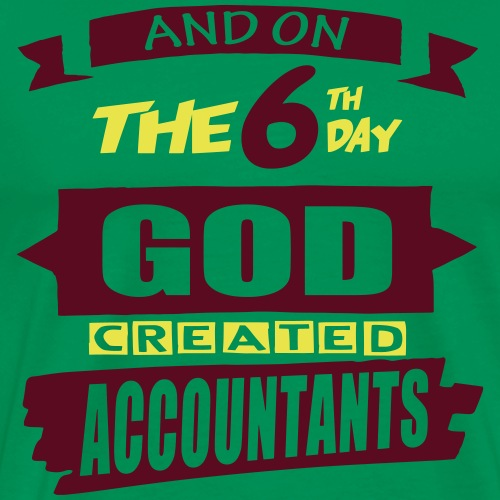 God Created Accountants - Men's Premium T-Shirt