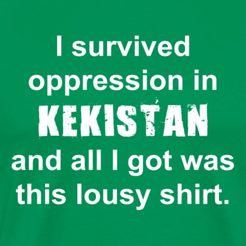I survived Kekistan - Men's Premium T-Shirt