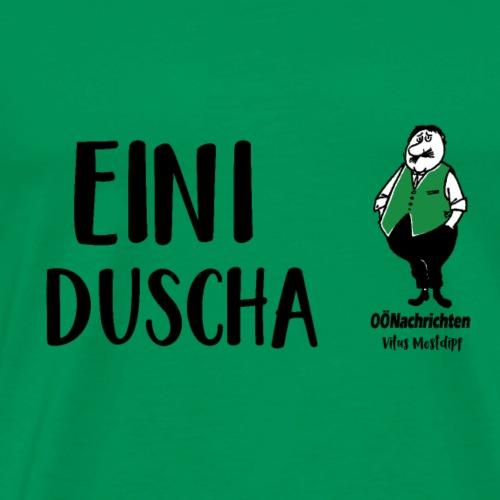 Einiduscha - Vitus Mostdipf - Männer Premium T-Shirt