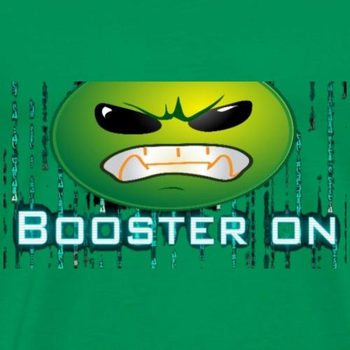 Booster on Kopf aus - Männer Premium T-Shirt