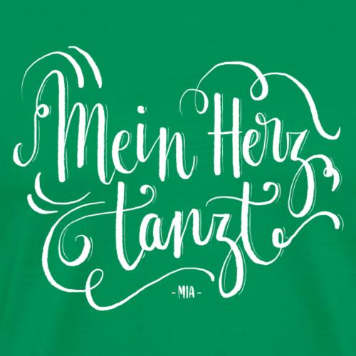 mein Herz tanzt - weiss - Männer Premium T-Shirt
