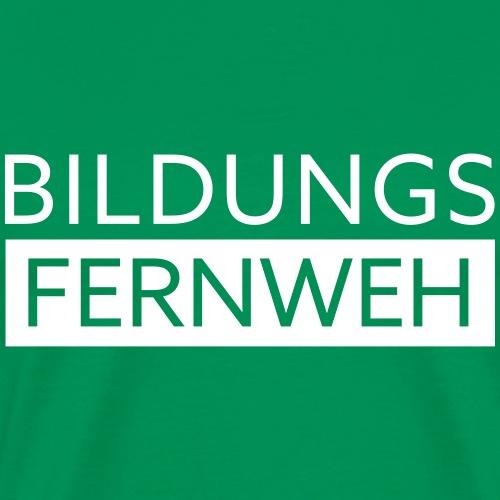 Bildungsfernweh II | Weiss - Männer Premium T-Shirt