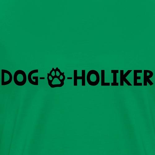 DOG-O-HOLIKER - Männer Premium T-Shirt