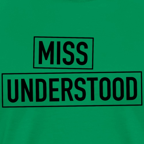 Miss Understood - Männer Premium T-Shirt