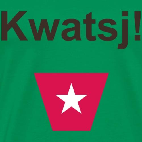 Kwatsj ms def b - Mannen Premium T-shirt