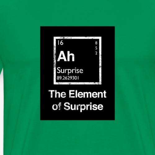 The Element of Surprise (El elemento sorpresa) - Camiseta premium hombre
