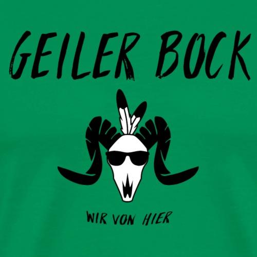 Geiler Bock - Männer Premium T-Shirt