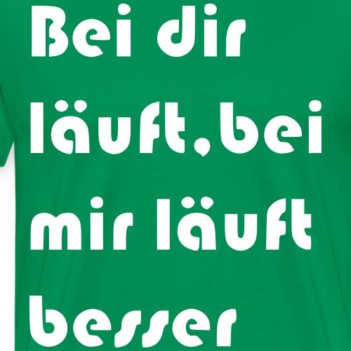 Läuft besser - Männer Premium T-Shirt