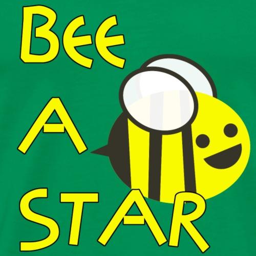 BEE A STAR Biene Geschenk Geschenkidee - Männer Premium T-Shirt