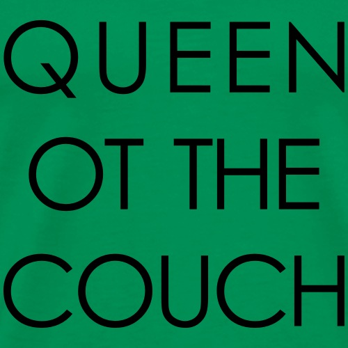 queen of the couch - Männer Premium T-Shirt