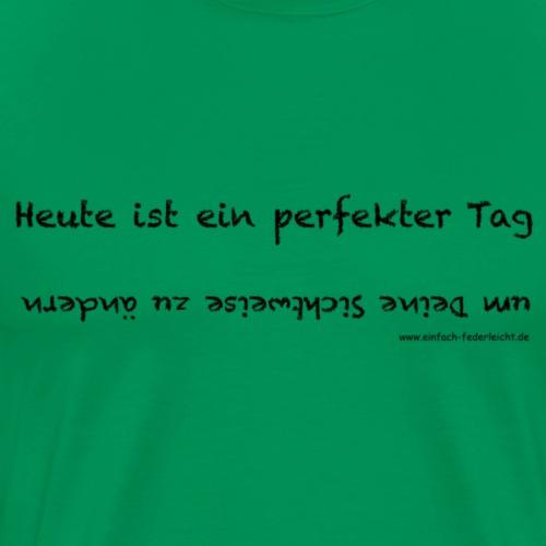 Sichtweise ändern - Männer Premium T-Shirt