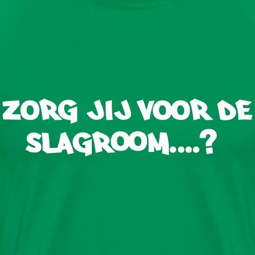 Zorg jij voor de slagroom? - Mannen Premium T-shirt