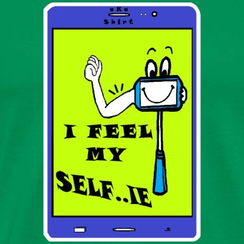 I FEEL MY SELF..IE - Men's Premium T-Shirt