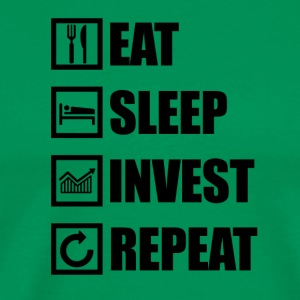 EAT SLEEP INVEST SLEEP - Men's Premium T-Shirt