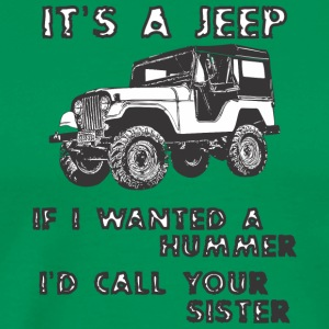 HET IS JEEP - Mannen Premium T-shirt