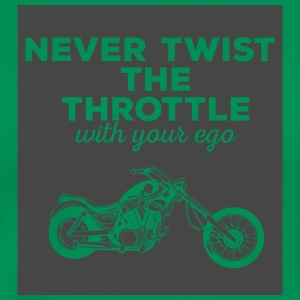 Biker / Motorrad: Never twist the throttle with - Männer Premium T-Shirt