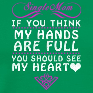 Single mother - Men's Premium T-Shirt