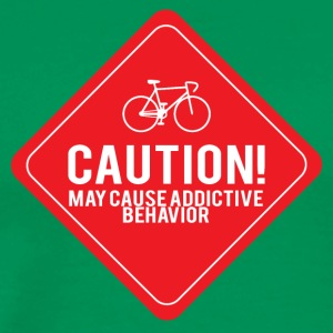 Bicycle: Caution! May cause addictive behavior. - Men's Premium T-Shirt