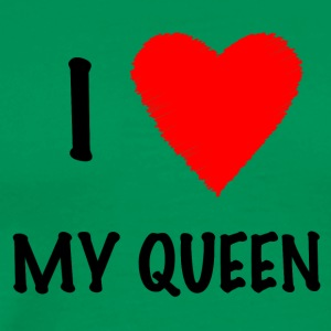 I Love My Queen - Mannen Premium T-shirt
