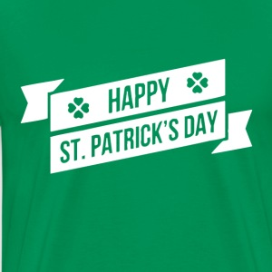 HAPPY ST PATRICK S DAY - Herre premium T-shirt