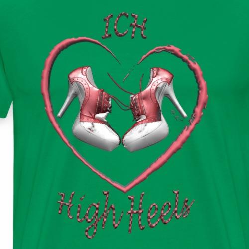 Liebe high heels - Männer Premium T-Shirt