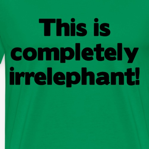 Irrelephant - Männer Premium T-Shirt