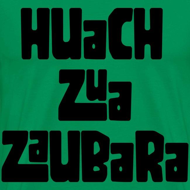 Huach zua Zaubara