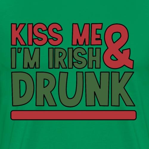 kiss me I'm irish & drunk - betrunken Bier Party