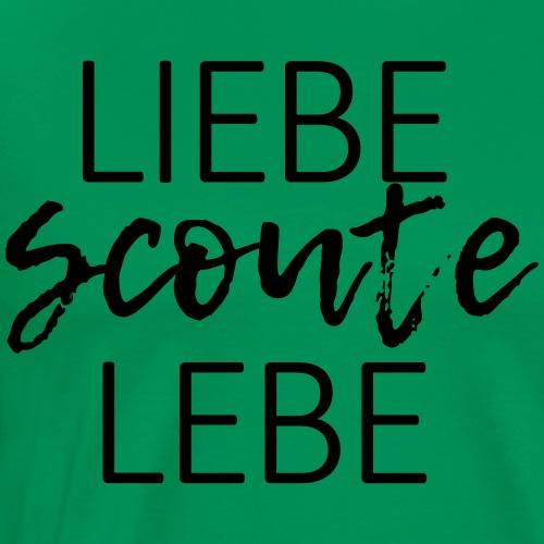 Liebe Scoute Lebe Lettering - Farbe frei wählbar - Männer Premium T-Shirt