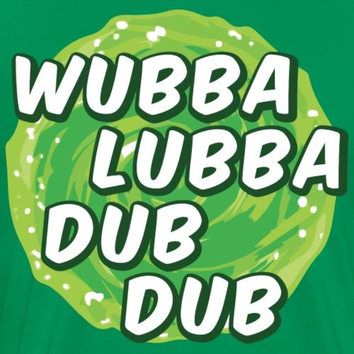 Wubbalubbadubdub - Maglietta Premium da uomo