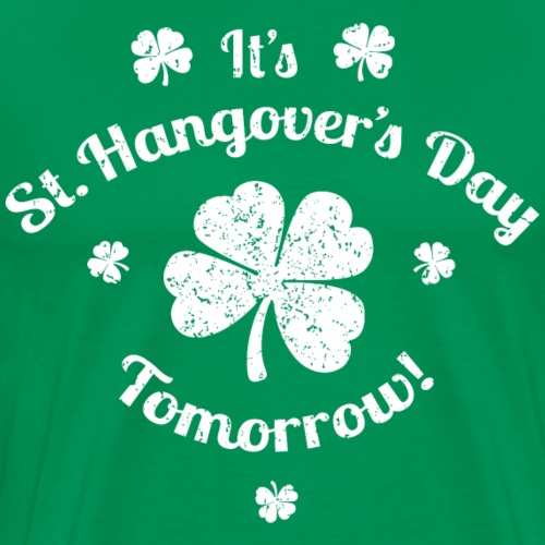 St. Hangover's Day - Men's Premium T-Shirt