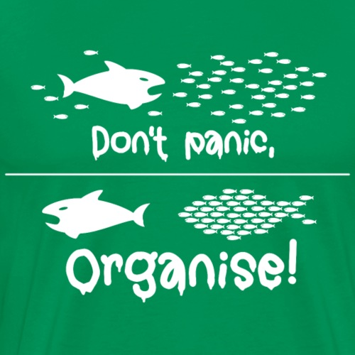dont panic organise Angst Polizei Staat occupy - Men's Premium T-Shirt