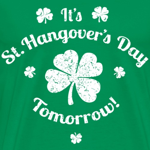 St. Hangover's Day - Men's Premium T-Shirt