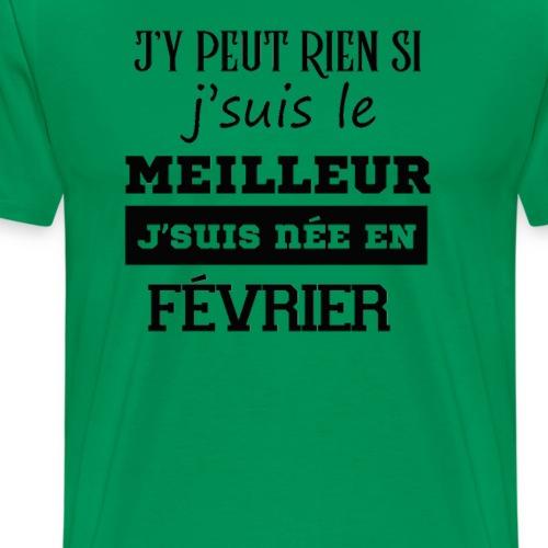 Je suis le meilleur - FÉVRIER - T-shirt Premium Homme