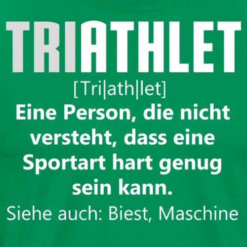TRIATHLET - Verrückte leute - Männer Premium T-Shirt