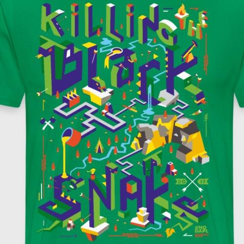 Kill the black snake - T-shirt Premium Homme