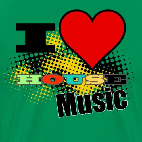 I love house music - Mannen Premium T-shirt