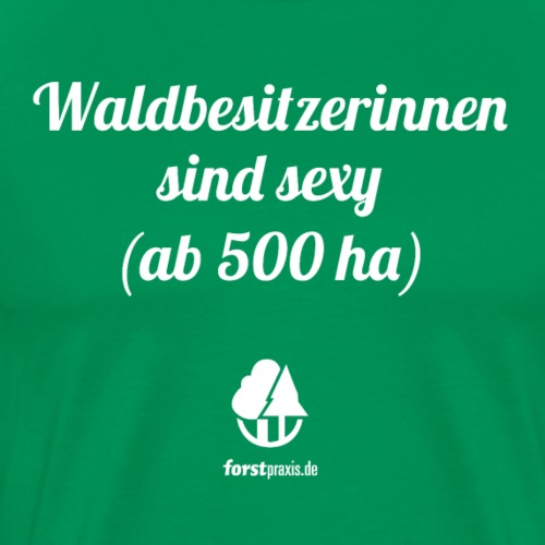 forstpraxis Waldbesitzerinnen weiß - Männer Premium T-Shirt