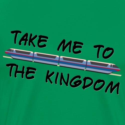 Take Me To The Kingdom - Men's Premium T-Shirt