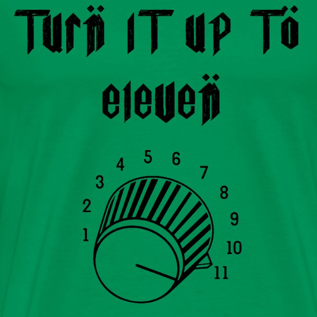 Turn to Eleven